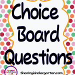 Choice Board Questions Answered