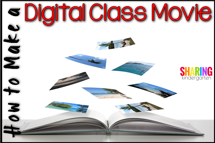 How to Make a Digital Class Movie