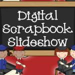 Digtal Scrapbook Slideshow