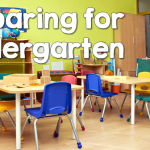 Preparing for Kindergarten- Easy Classroom Set Up