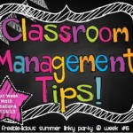 Summer Linky Party- Classroom Management Tips