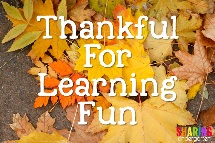 Thankful for Learning Fun