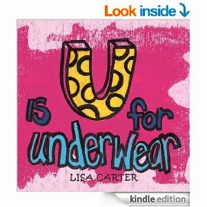http://www.amazon.com/U-Is-Underwear-Lisa-Carter-ebook/dp/B00IUQ0ISU/ref=as_sl_pc_ss_til?tag=sharinkinder-20&linkCode=w01&linkId=VYKLQEMJEUBADAVT&creativeASIN=B00IUQ0ISU