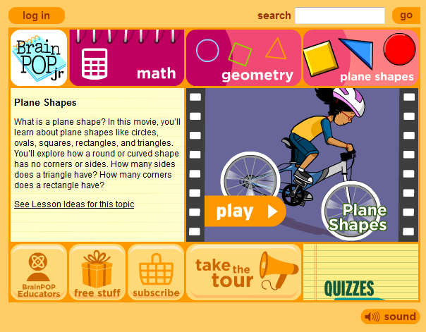 http://www.brainpopjr.com/math/geometry/planeshapes/preview.weml