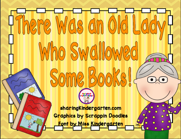 http://www.teacherspayteachers.com/Product/There-Was-an-Old-Lady-Who-Swallowed-Some-Books-Unit-277645