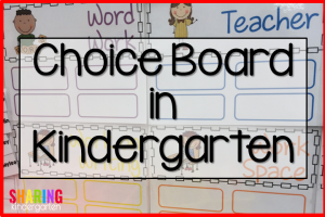 Choice Board in Kindergarten