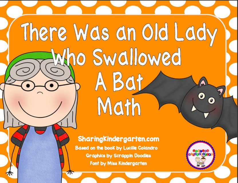 http://www.teacherspayteachers.com/Product/There-Was-an-Old-Lady-Who-Swallowed-a-Bat-Math-Unit-261337
