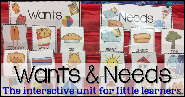 wants and needs unit for little learners