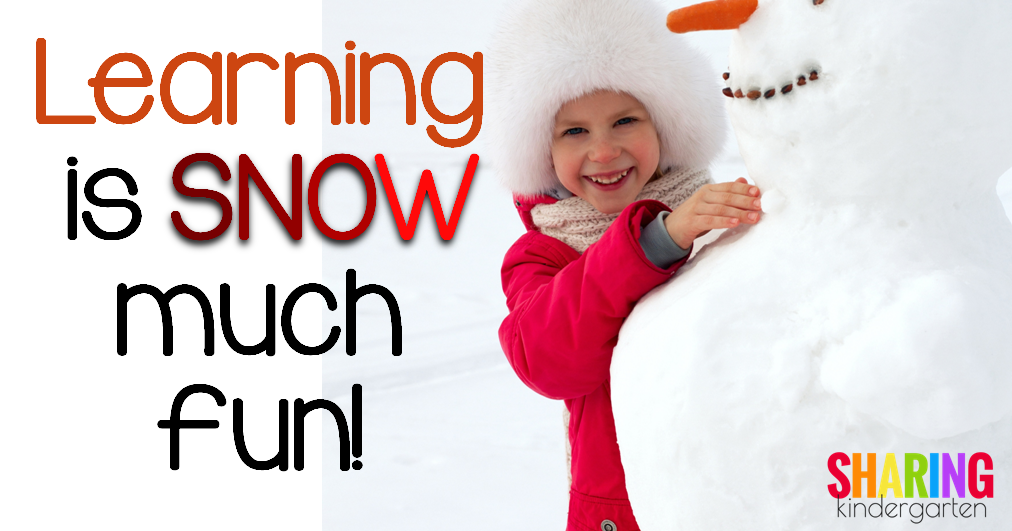 Learning is SNOW much FUn! Activities and Ideas for January