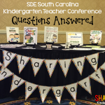SC Kindergarten Teaching Conference: Questions Answered