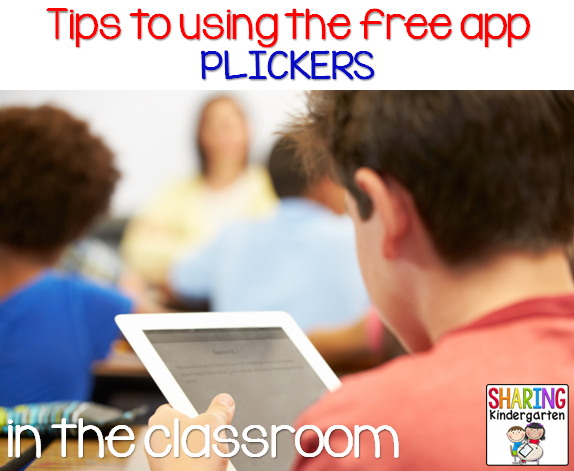 http://www.sharingkindergarten.com/2014/07/assess-for-success-with-plickers-app.html