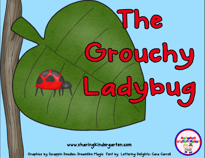 https://www.teacherspayteachers.com/Product/The-Grouchy-Ladybug-Unit-663175