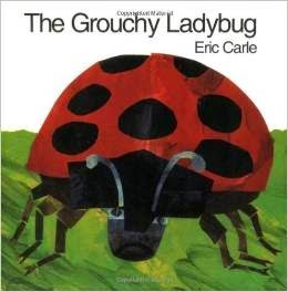 http://www.amazon.com/Eric-Carle-The-Grouchy-Ladybug/dp/B00N4E8LX2/ref=as_sl_pc_ss_til?tag=sharinkinder-20&linkCode=w01&linkId=PLBUGK4ITH6VVBZQ&creativeASIN=B00N4E8LX2