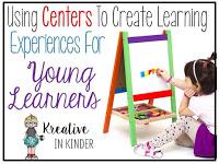 http://kreativeinkinder.blogspot.com/2015/06/using-centers-to-create-learning.html