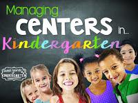 http://sweetsoundsofkindergarten.blogspot.com/2015/06/managing-centers-in-kindergarten.html
