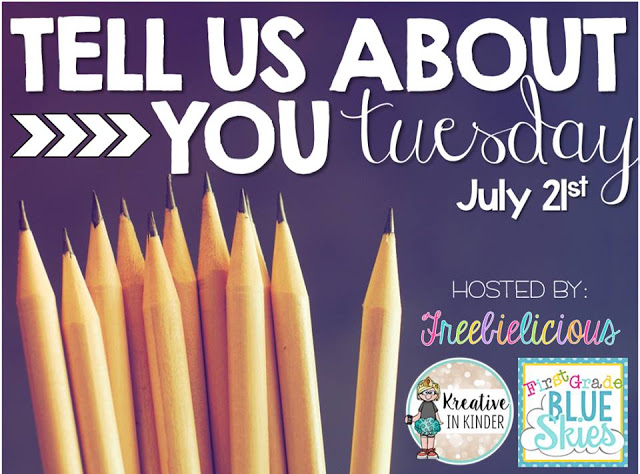 http://freebie-licious.blogspot.com/2015/07/tell-us-about-you-tuesday_21.html