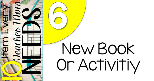 10 Items every teacher needs.... new book or activty