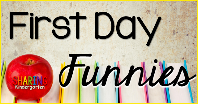 First Day Funnies for Kindergarten Teachers