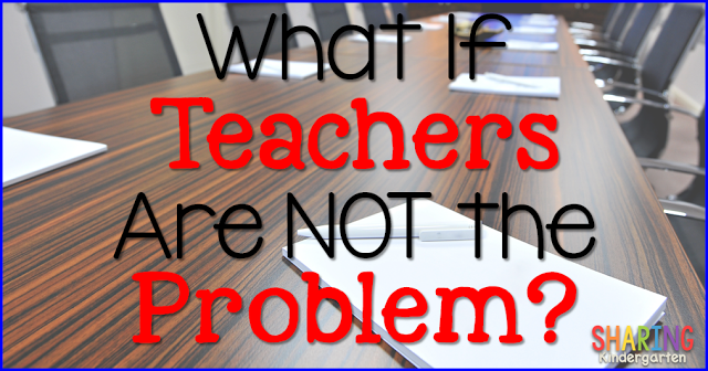 What if Teachers Are Not the Problem?