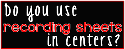 Do you use recording sheets in centers?