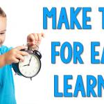 Make Time For Each Learner