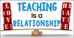 teaching is a love/hate relationship
