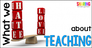 What we HATE about teaching