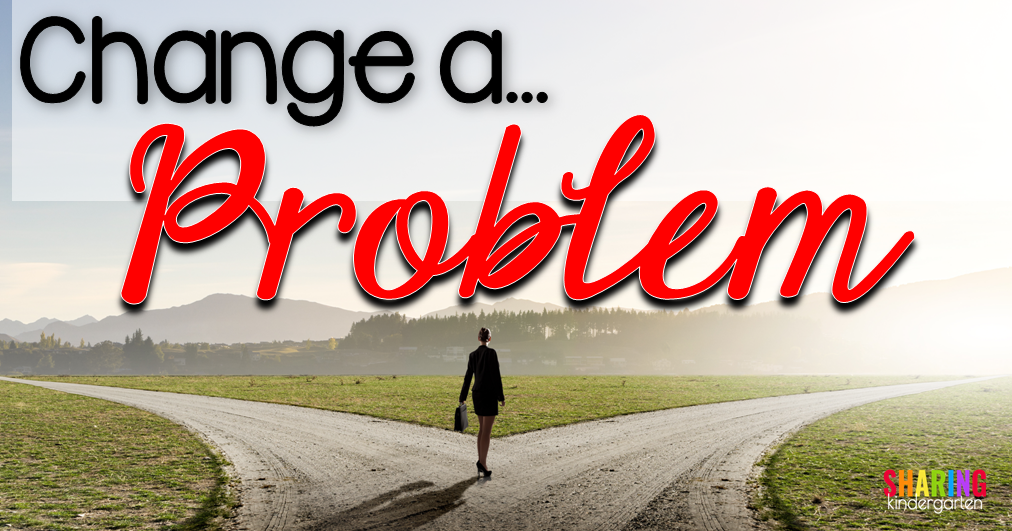 Change a Problem