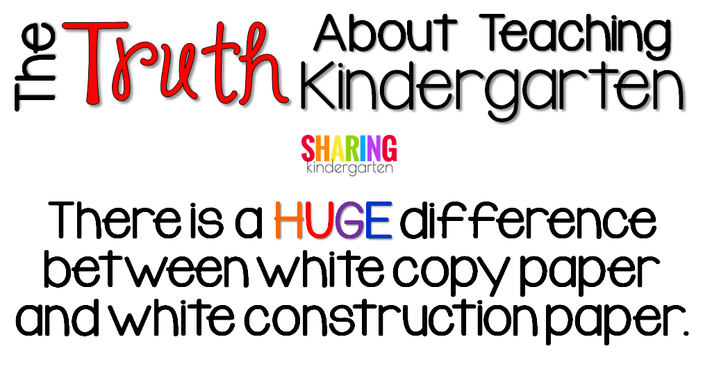 There is a HUGE difference between white copy paper and white construction paper.