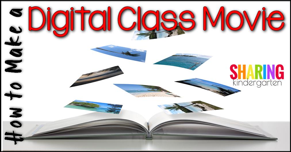How to Make a Digital Class Movie