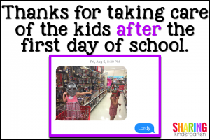 Thanks for taking care of the kids after the first day of school.