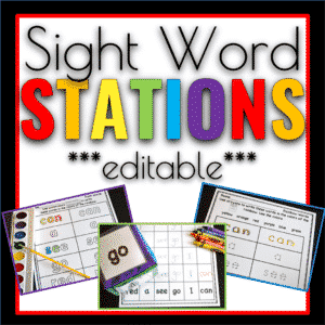 Sight Word Stations EDITABLE