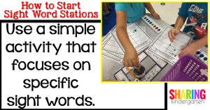 Use a simple activity that focuses on specific sight words.