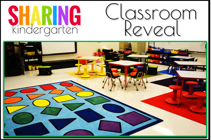 Classroom Reveal from Sharing Kindergarten
