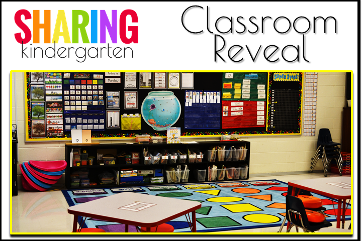 MORE of the Classroom Reveal from Sharing Kindergarten