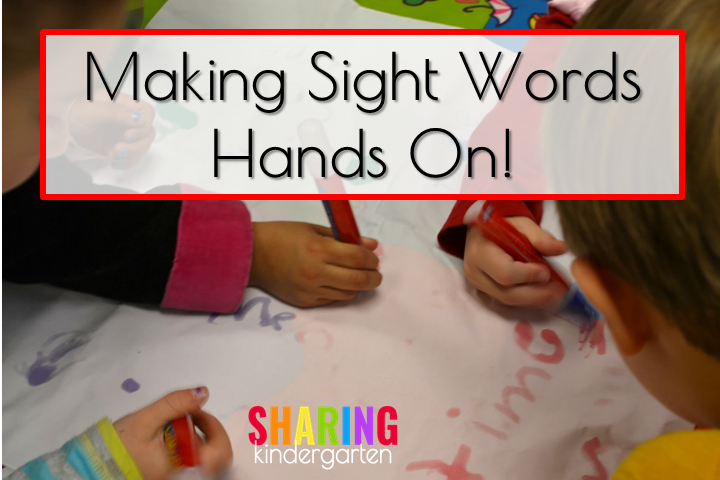 Making Sight Words Hands On!