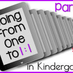 Going From One to 1:1 in Kindergarten: Part 2