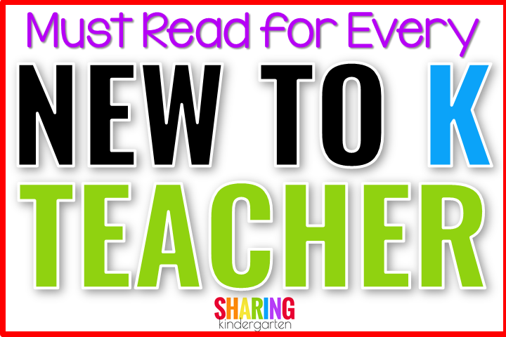 Must Read for Every New to K Teacher