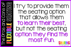The Pros and Cons of Flexible Seating: I try to provide them the seating option that allows them to learn their best.
