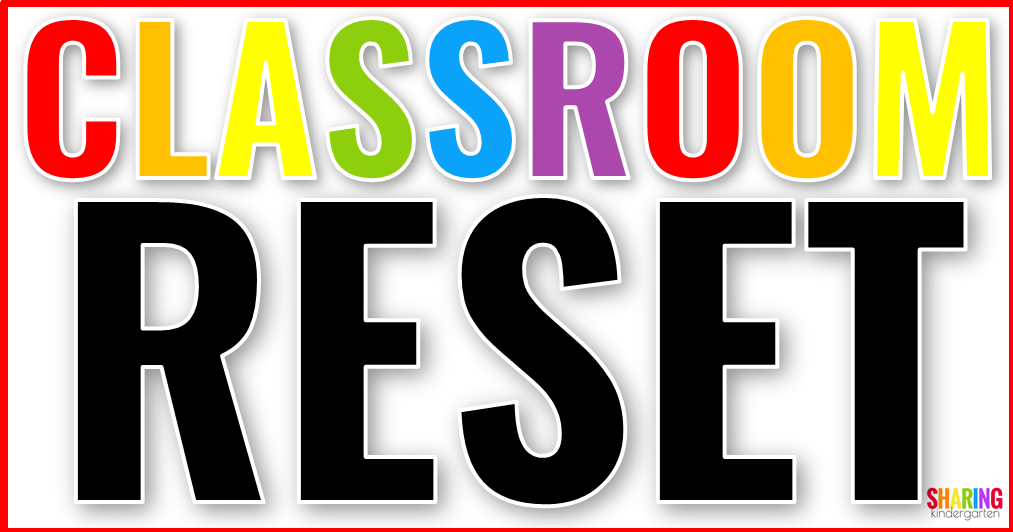 Classroom Reset