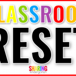 How to Reset a Kindergarten Classroom