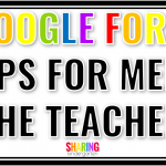 Simple Google Form Tips for Meet the Teacher