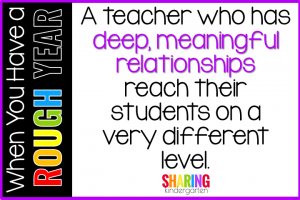 A teacher who has deep, meaningful relationships reach their students on a very different level.