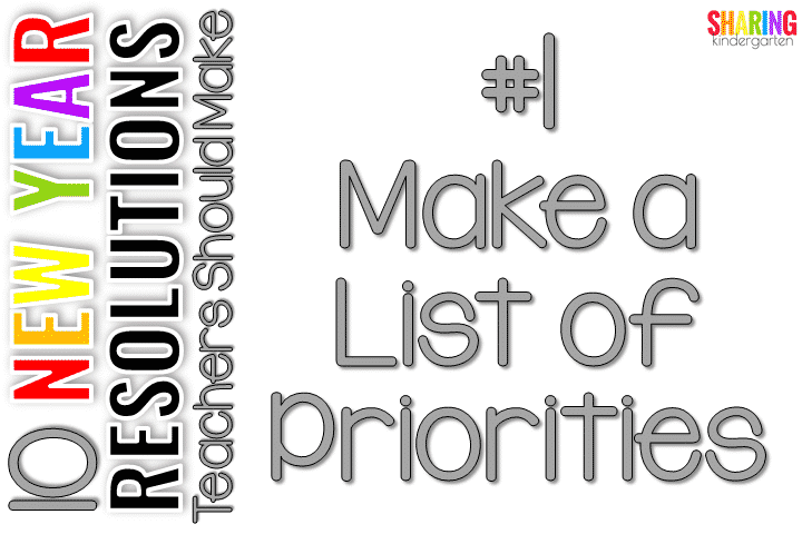#1 Make a List of Priorities