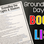 Books for Groundhogs Day and Lights and Shadows
