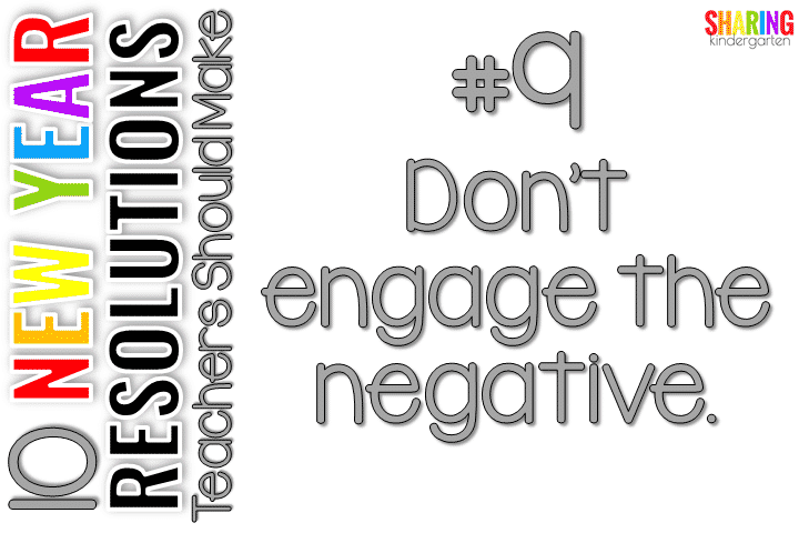 Don't engage the negative.
