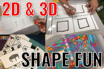 2D and 3D Shape Fun for Little Learners