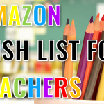 Amazon Wish List for Teachers