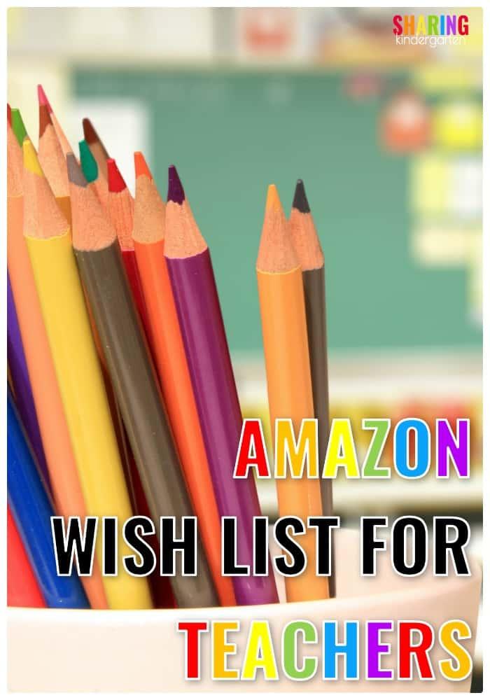 Amazon Wish List for Teachers - Sharing Kindergarten