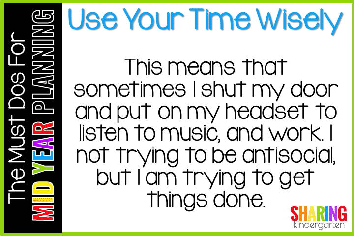 Must Do for Mid Year Planning #2- Use Your Time Wisely